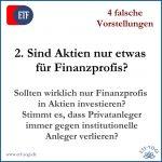 2. Aktien sind nur etwas für Finanzprofis - 4 falsche Vorstellungen