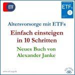Neues Buch: Altersvorsorge mit ETFs - Alexander Janke