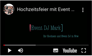 Event DJ Mark Hochzeitsvideo