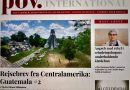 POV International. Rejsebrev fra Centralamerika nr. 2: Guatemala