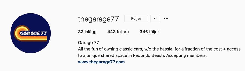 Garage 77´s Instagram https://www.instagram.com/thegarage77/