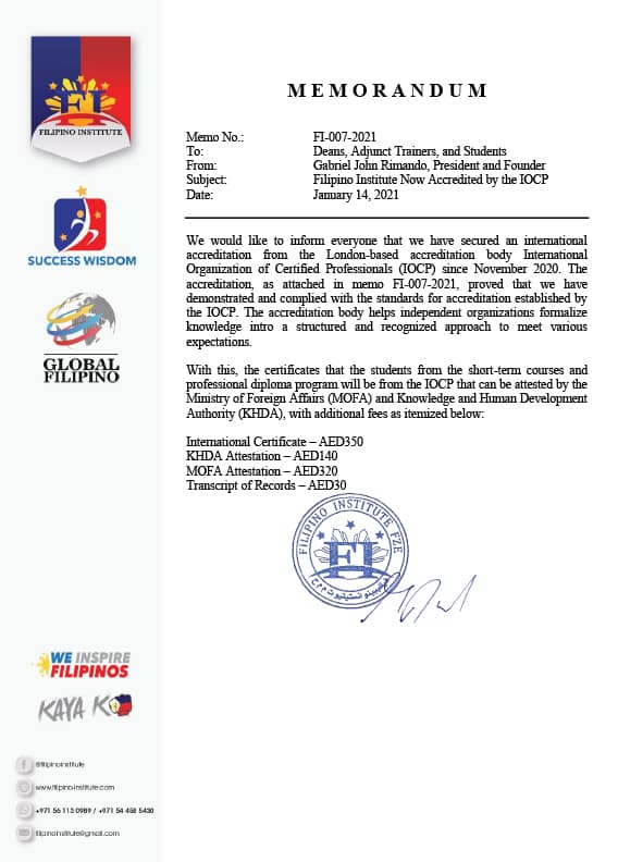Subject : Filipino Institute Now Accredited by the IOCPDate : January 14, 2021Memo No. : FI-007-2021