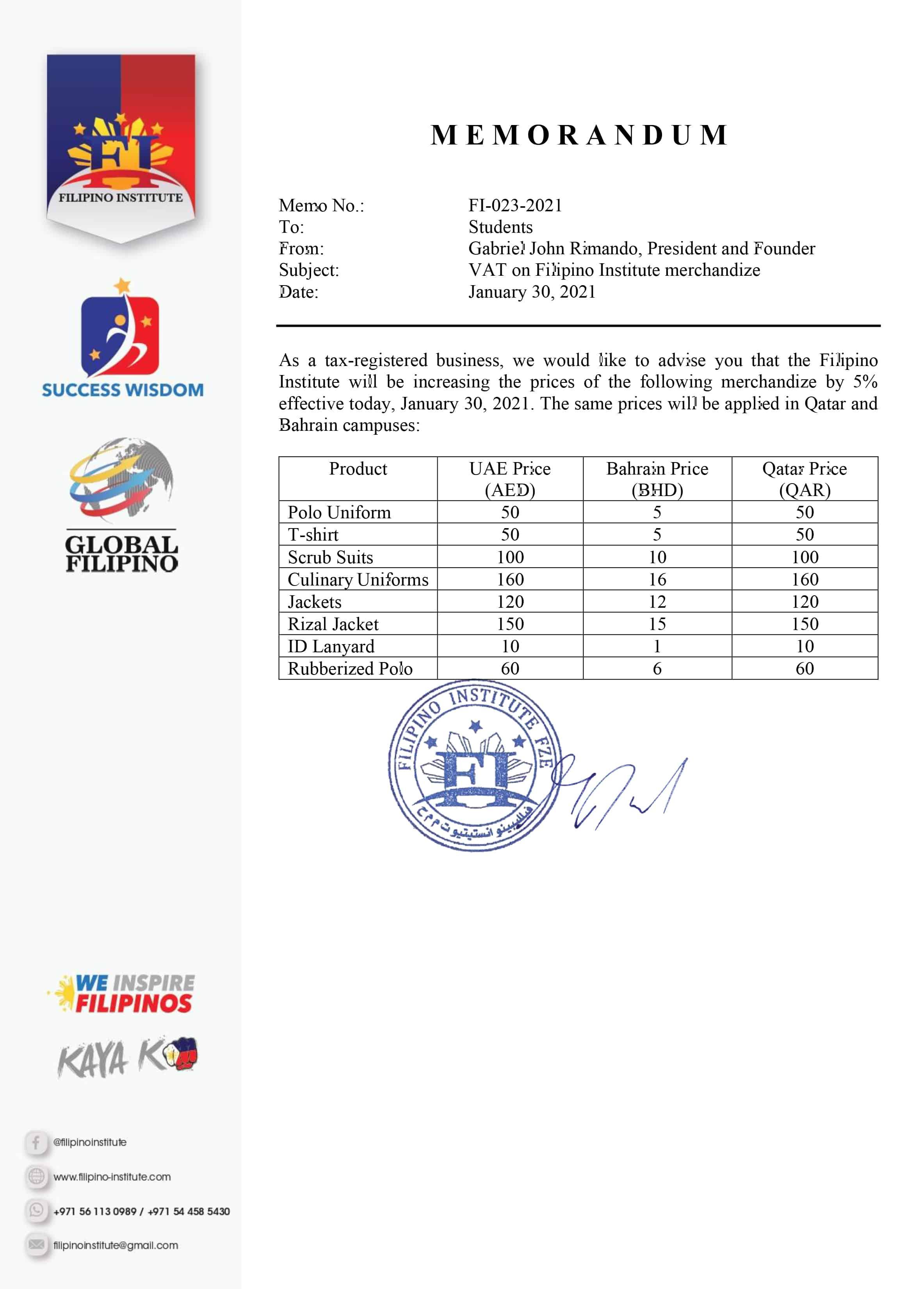 Subject : VAT on Filipino Institute MerchandizeDate : January 30, 2021 Memo No. : FI-023-2021