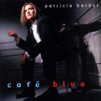 Café Blue -Patricia Barber