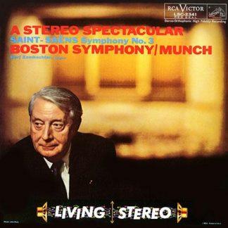 A Stereo Spectacular: Saint-Saens Symphony No.3