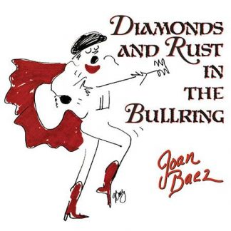 Diamonds and Rust in the Bullring - Joan Baez