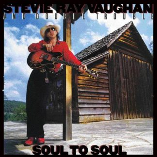 Soul to Soul - Stevie Ray Vaughan