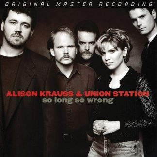 So Long So Wrong - Alison Krauss & Union Station
