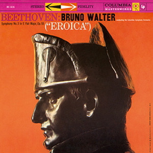 "Symphony No. 3 In E Flat Major, Op. 55 (""Eroica"") - Bruno Walter"
