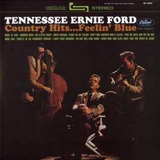 Country Hits...Feelin' Blue - Tennessee Ernie Ford