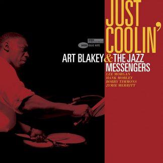 Just Coolin - Art Blakey & The Jazz Messengers
