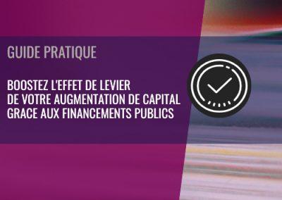 Boostez l'effet de levier de votre augmentation de capital grâce aux financements publics