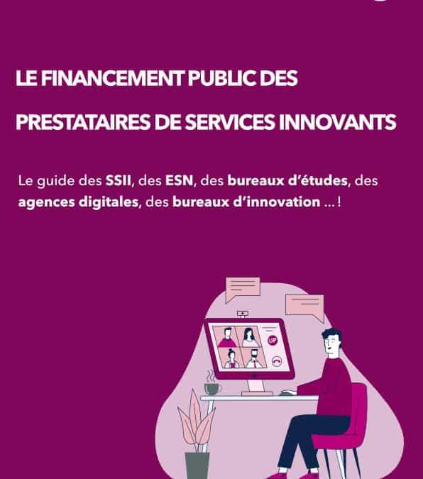 Le Guide du Financement Public pour les prestataires innovants
