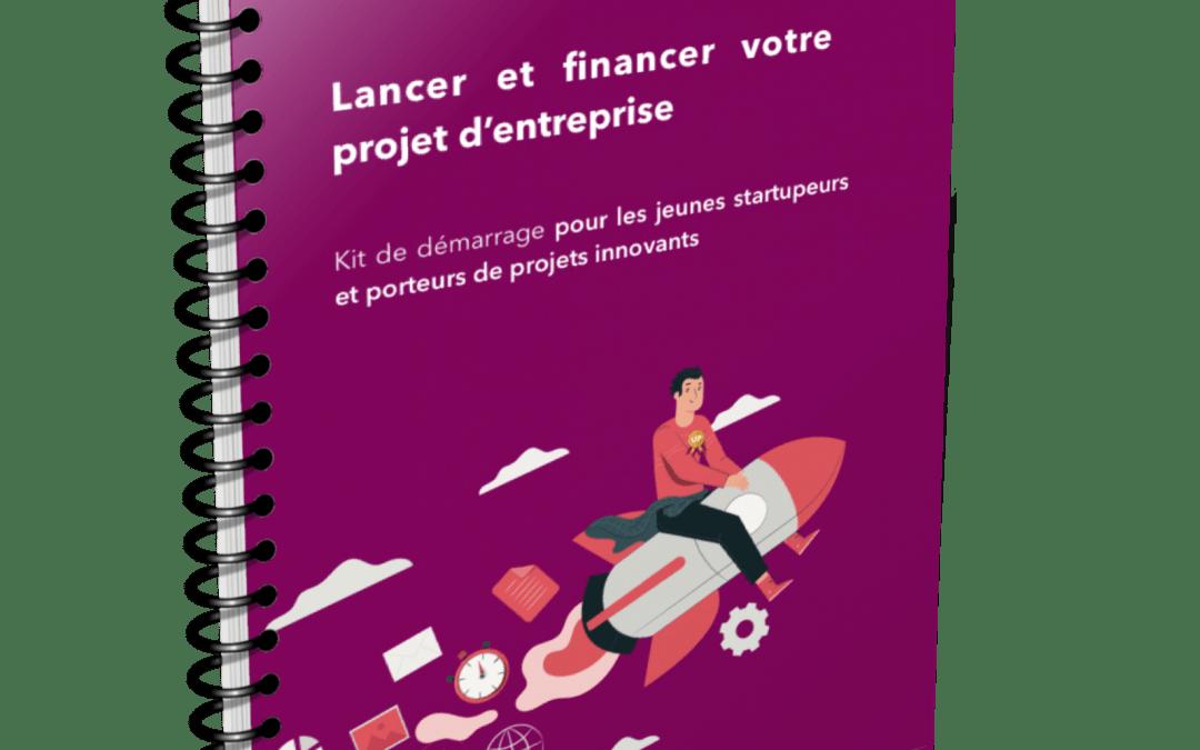 Lancer et financer votre projet d'entreprise