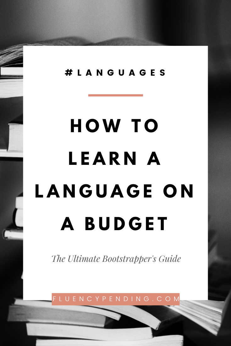 How to Learn a Language On a Budget
