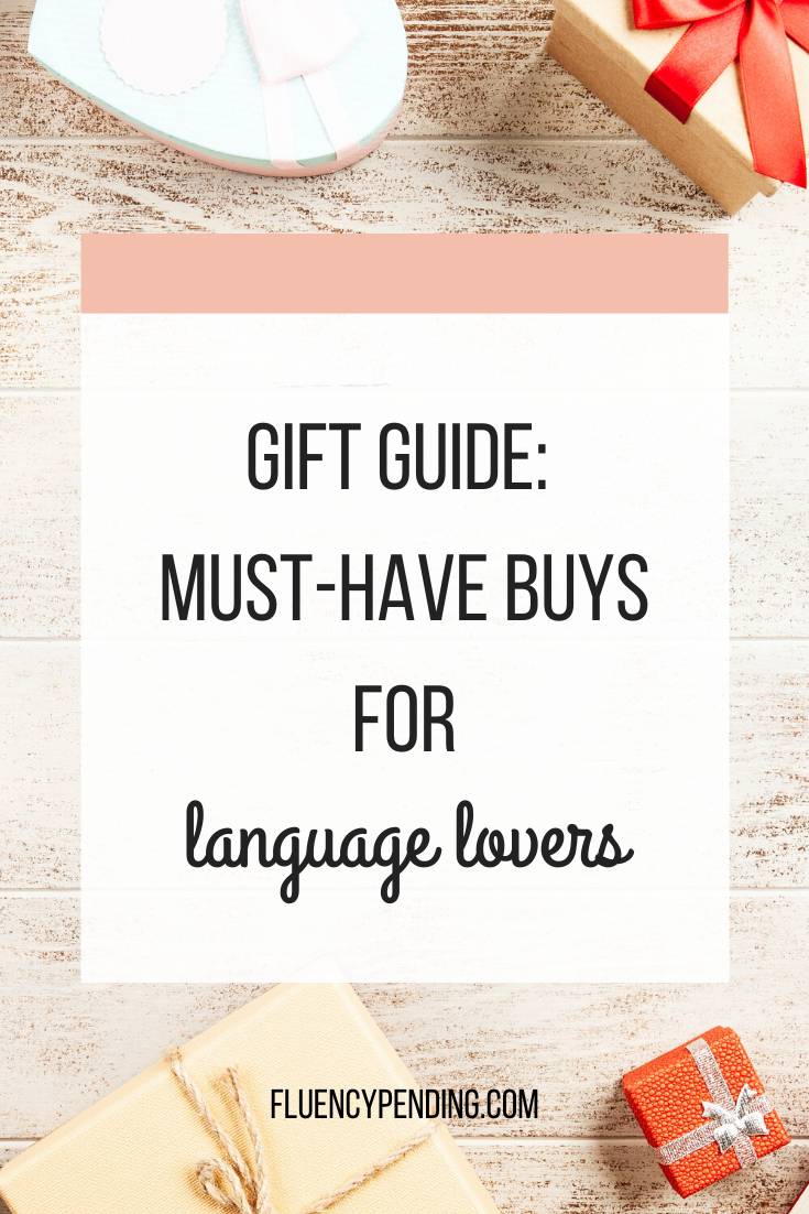 Gift Guide: Must-have Buys for Language Learners