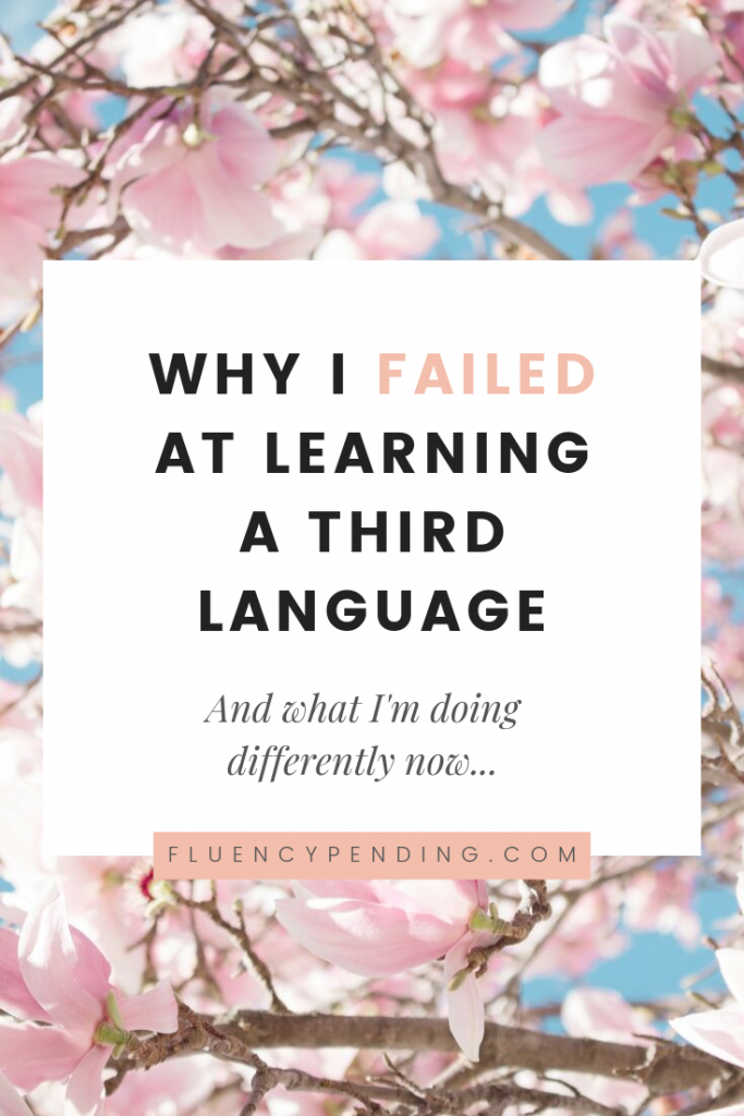 Why I failed at language learning