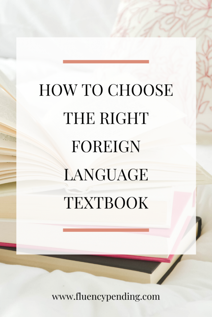 How to Choose the Right Foreign Language Textbook