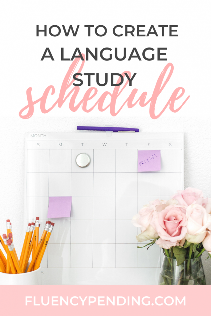 How to Create a Language Learning Study Schedule