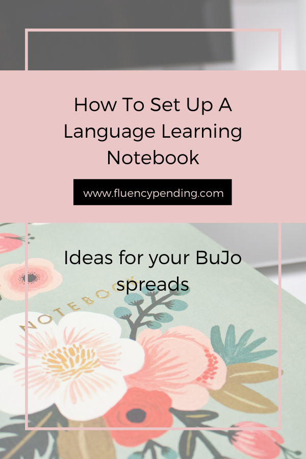 How To Set Up A Language Learning Notebook