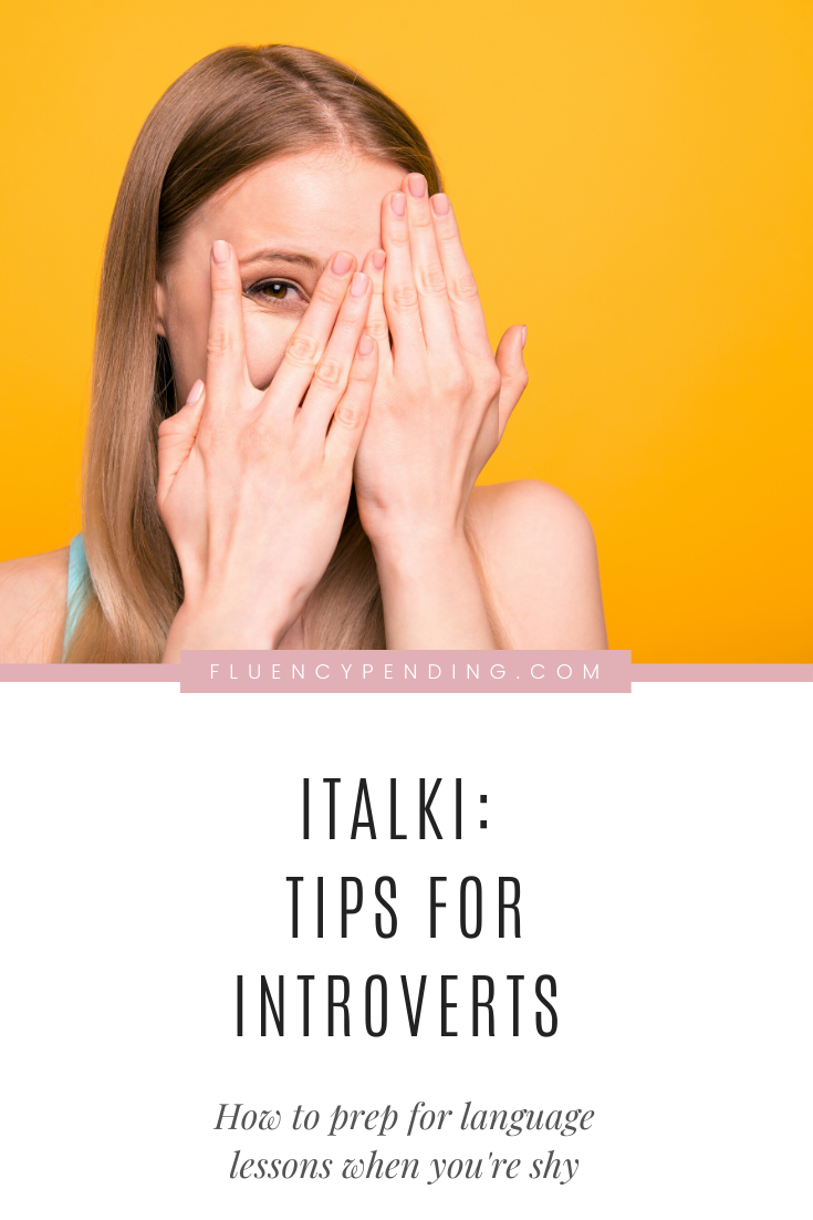Italki tips for introverts