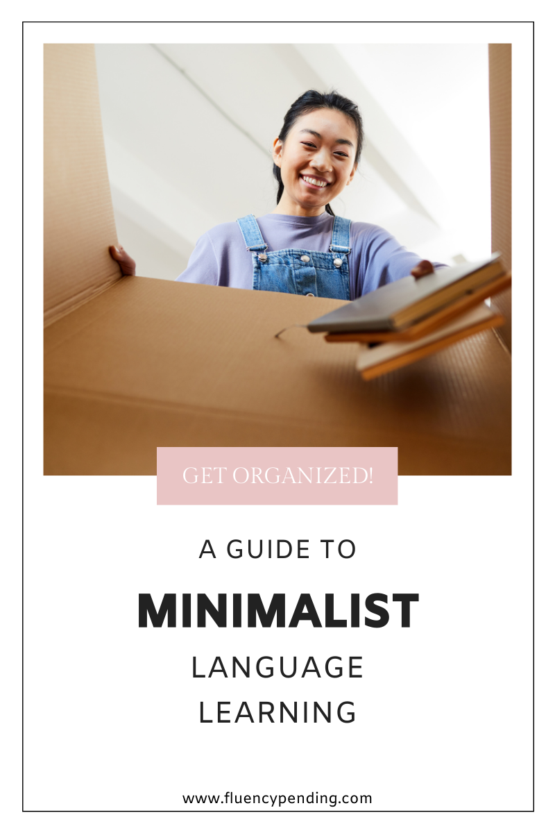 A Guide to Minimalist Language Learning Pinterest