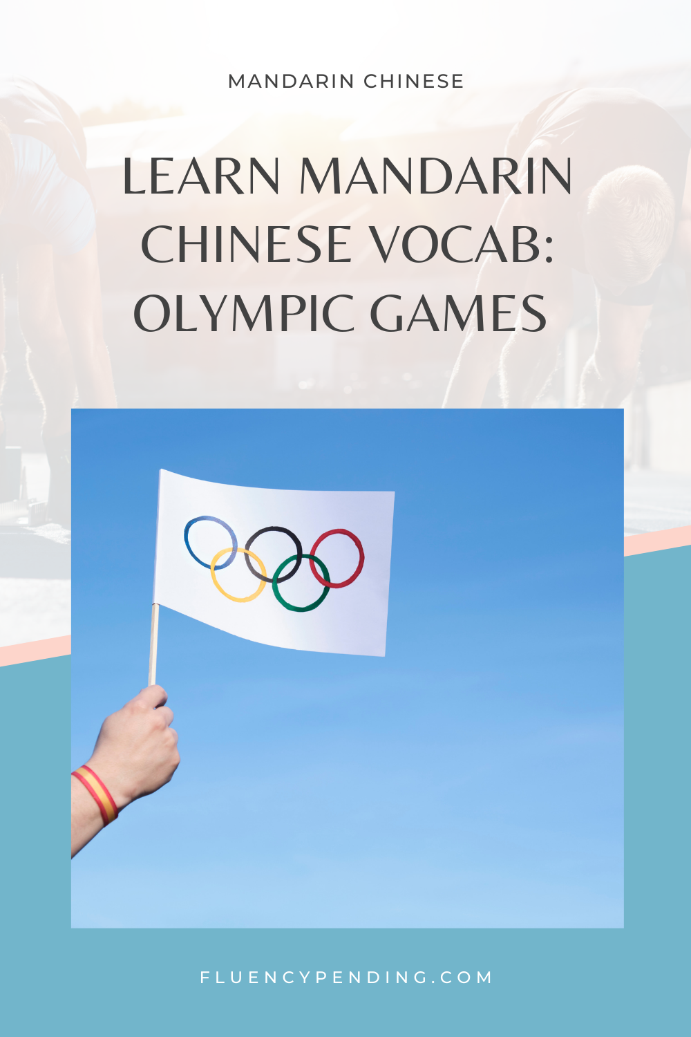 Mandarin Chinese Vocabulary for the Olympic Games