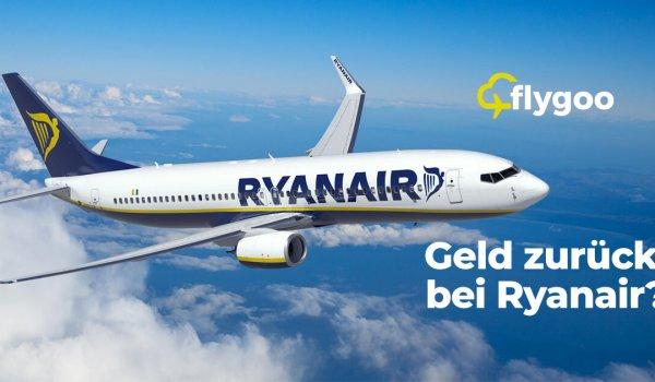 Ryanair FLug stornieren - bis zu 75% Geld zurück