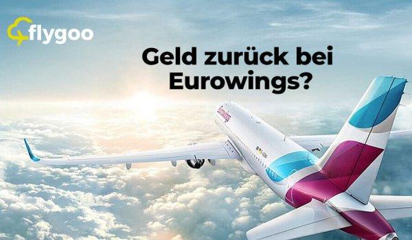 Eurowings Flug stornieren & Geld zurück erhalten!