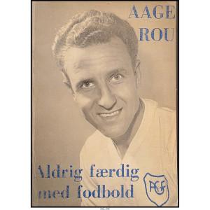 Aage Rou – Aldrig færdig med fodbold (biblioteksudgave)