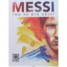 Messi - tro på dig selv!