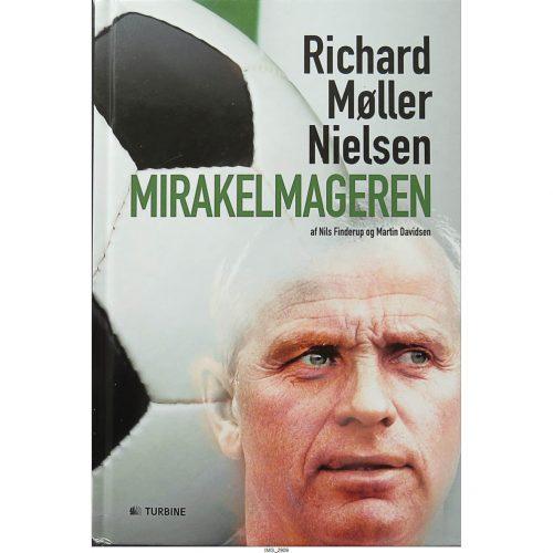 Richard Møller Nielsen - Mirakelmageren
