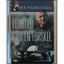 Erik Rasmussen - Fodbold gør en forskel