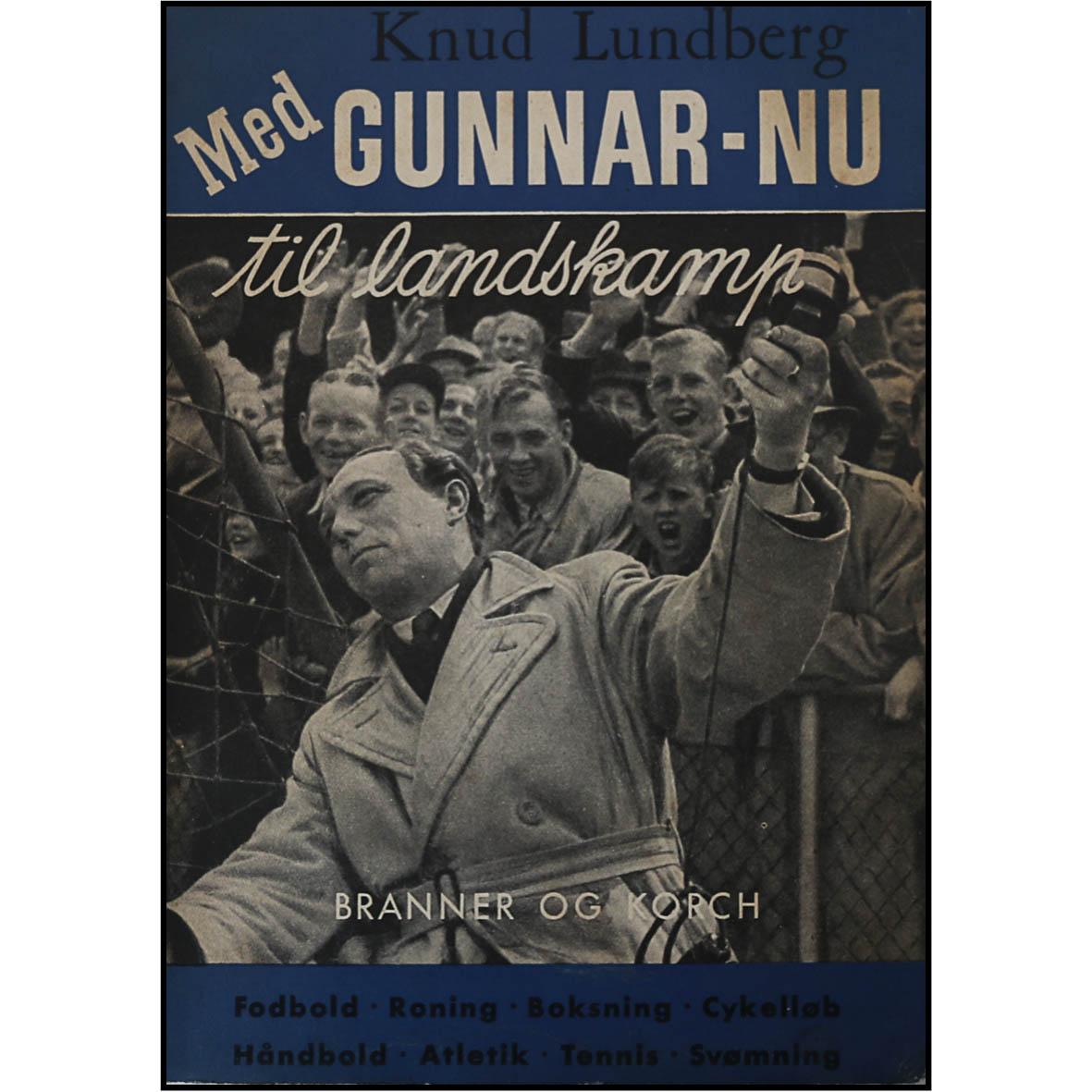 Knud Lundberg - Med Gunnar Nu til landskamp