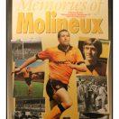 MEMORIES OF MOLINEUX, Express & Star Wolverhampton Wanderers