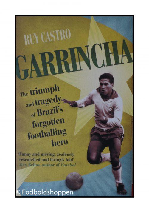 Ruy Castro - Garrincha