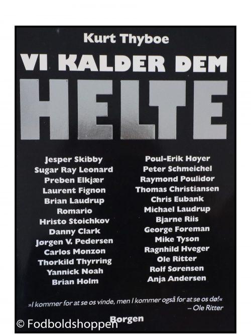 Kurt Thyboe - Vi kalder dem helte