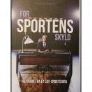 For sportens skyld - Indblik i et liv i sportsjura bog