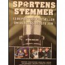 Sportens stemmer - 13 reportere om verdens bedste job