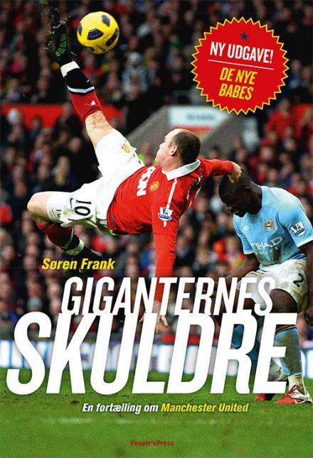 Giganternes Skuldre - En fortælling om Manchester United (Ny udgave - de nye babes)