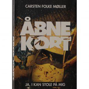 Roman  – Carsten Folke Møller – Åbne kort.