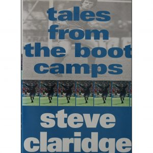 Tales from the Boot Camps – Steve Claridge (paperback)