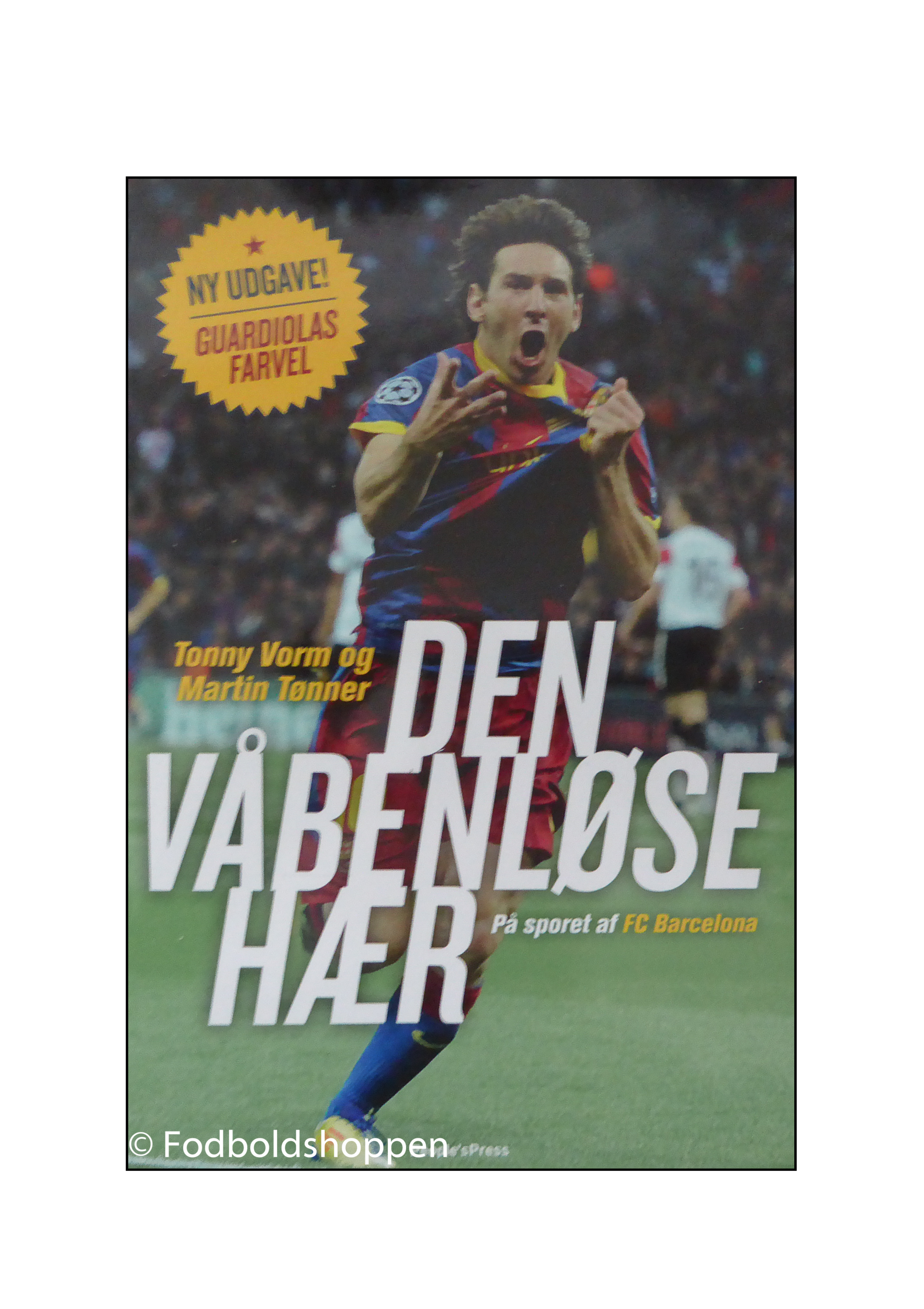 Den våbenløse hær - Bog om FC Barcelona