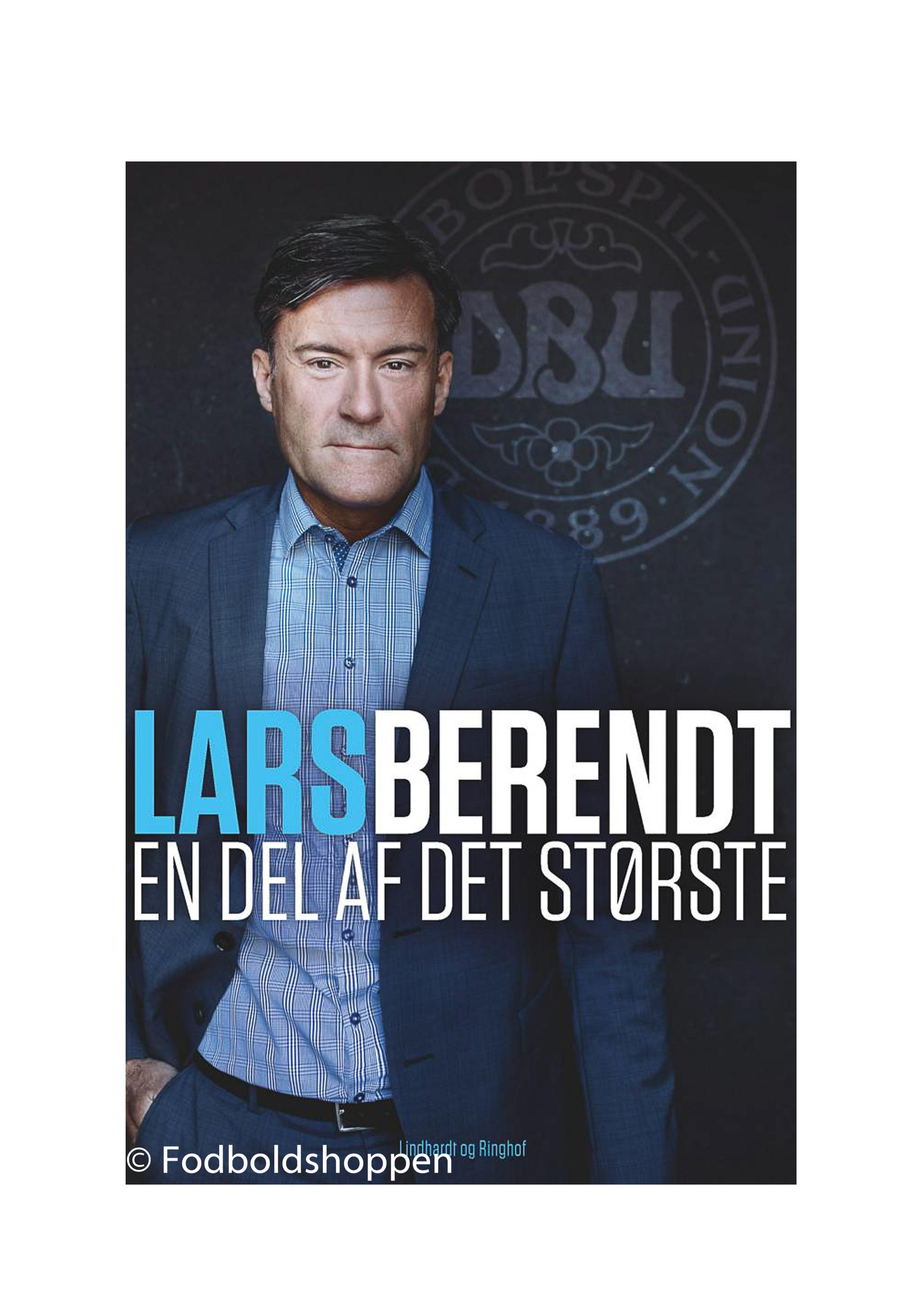 Lars Berendt - En del af det største