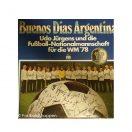 Udo Jürgens Und Die Fußball-Nationalmannschaft – Buenos Dias Argentina