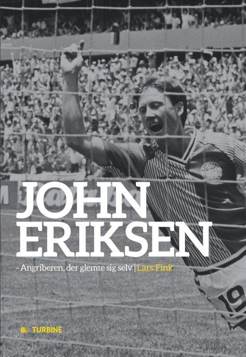 John Eriksen - Angriberen, der glemte sig selv