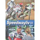 Speedwayliv 2008-2014
