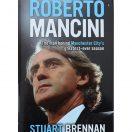 Roberto Mancini: The Man Behind Manchester City's Greatest-Ever Season