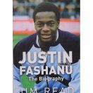 Justin Fashanu - The biography