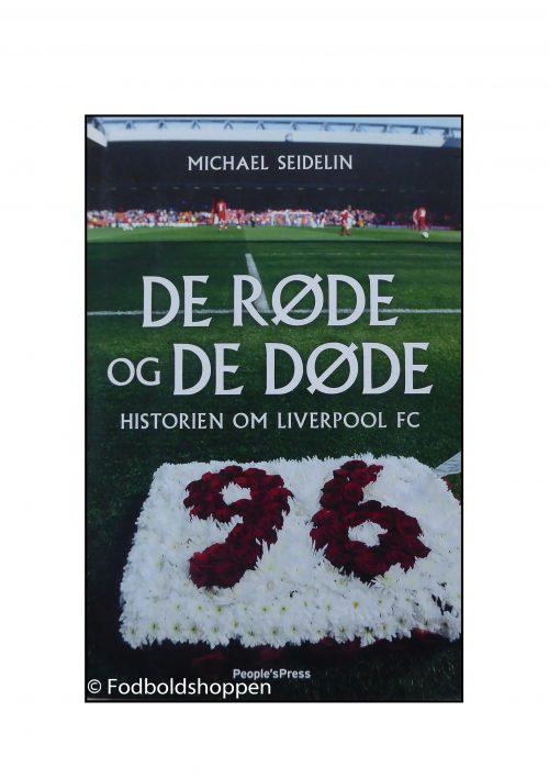 De røde og de døde: Historien om Liverpool FC